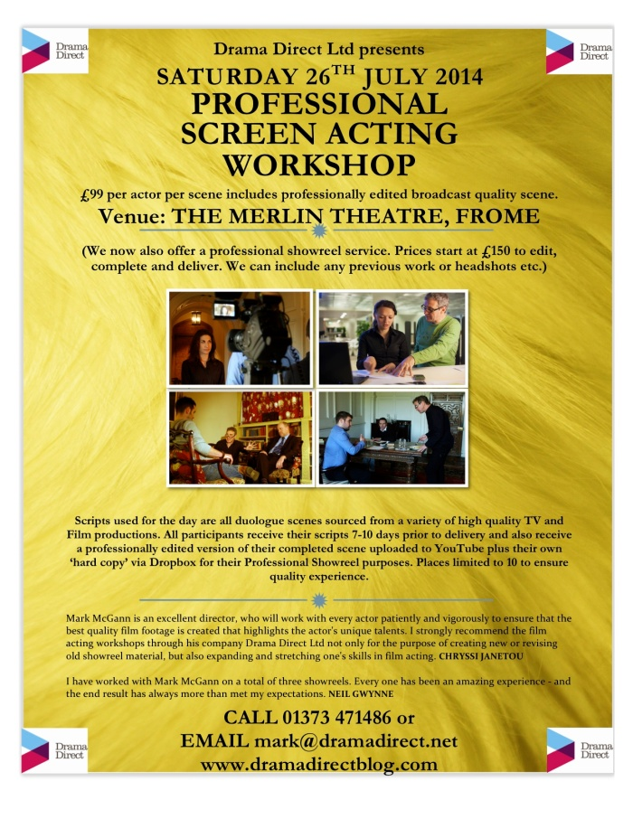 SCREEN ACTING WORKSHOP - MERLIN THEATRE FROME SAT 26th JULY 2014