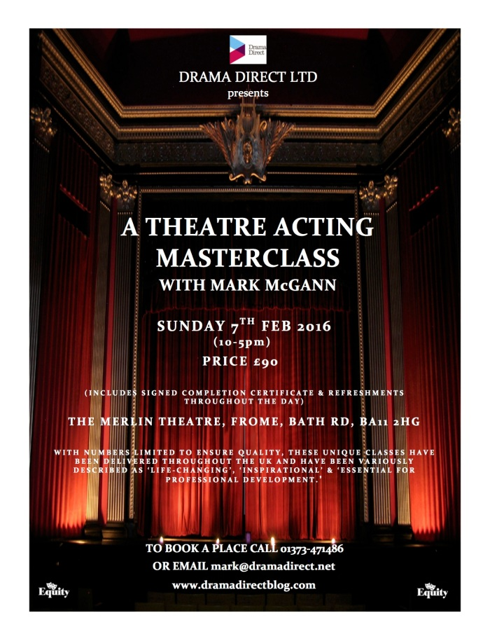 POSTER FOR STAGE ACTING MASTERCLASS FROME SUN 7th FEB 2016