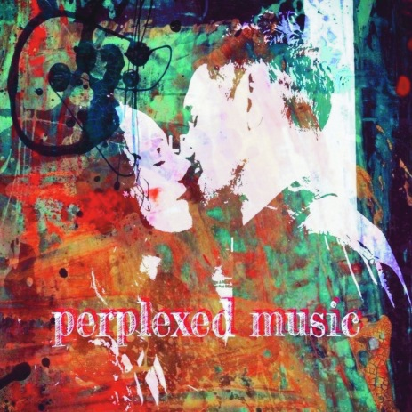 PERPLEXED MUSIC CD